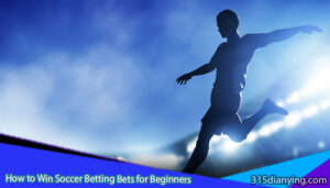 How-to-Win-Soccer-Betting-Bets-for-Beginners