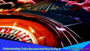 Understanding-Casino-Baccarat-And-How-To-Play-It